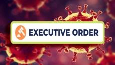 Coronavisus Executive Order (COVID-19)