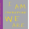 BOOK REVIEW: I Am, Therefore, We Are