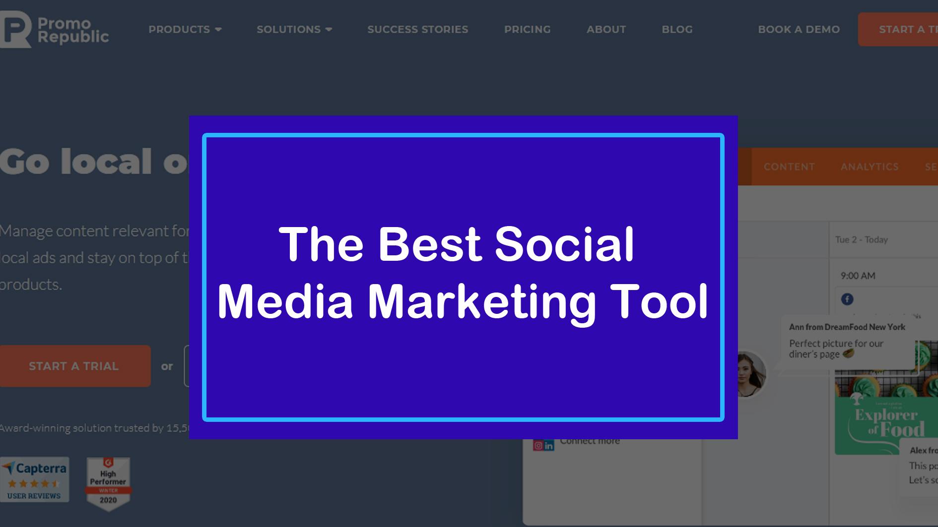 The Best Social Media Marketing Tool