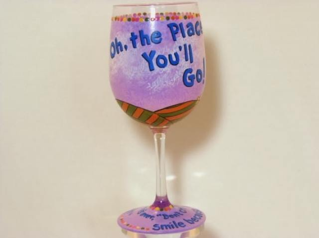 oh the places you'll go wine glass