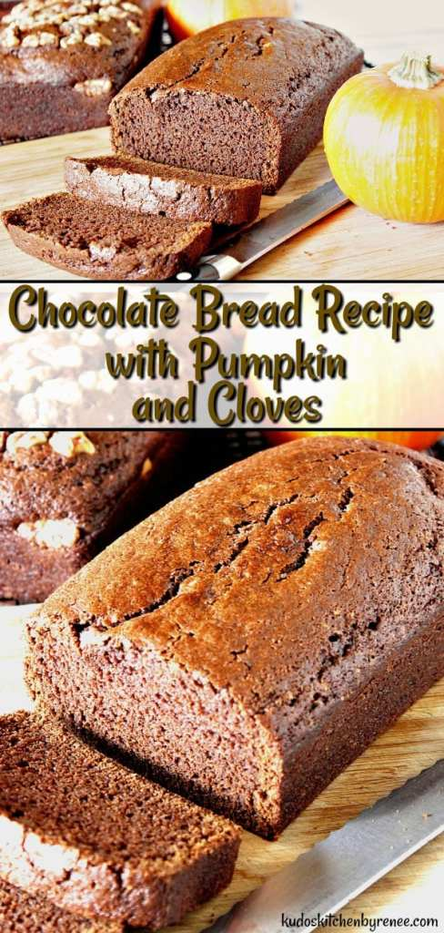 Chocolate Bread Recipe with Pumpkin & Clovesis a rich, dark chocolate bread with a mild spicy aroma of cloves and the seasonal flavor of pumpkin. This easy chocolate bread recipe is sure to be a hit no matter what time of year you serve it!- kudoskitchenbyrenee.com