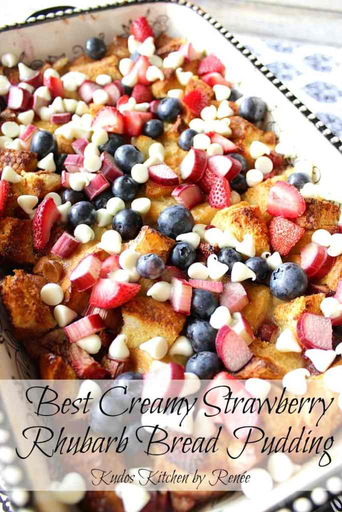 Strawberry Rhubarb Blueberry Bread Pudding