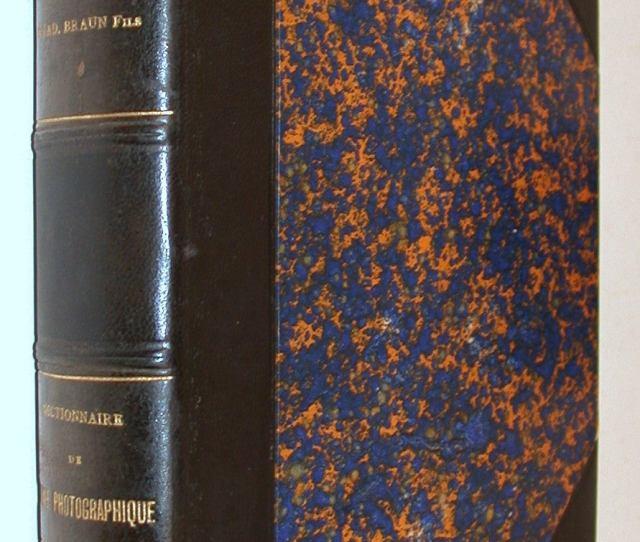 Dictionnaire Chimie Photographique A Lusage Des Professionnels Et Des Amateurs G Et Ad Braun First Edition