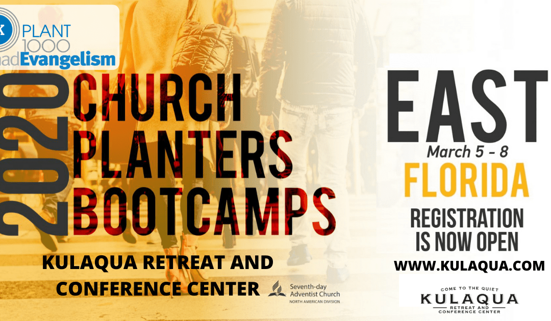 2020 NAD Church Planters Boot Camp at Kulaqua Retreat and Conference Center