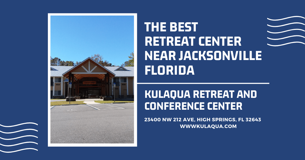 Best Retreat Center Near Jacksonville Florida