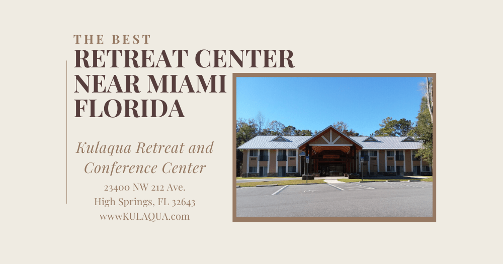 Best Retreat Center Near Miami Florida