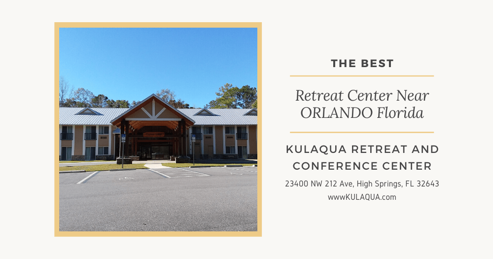 Best Retreat Center Near Orlando Florida