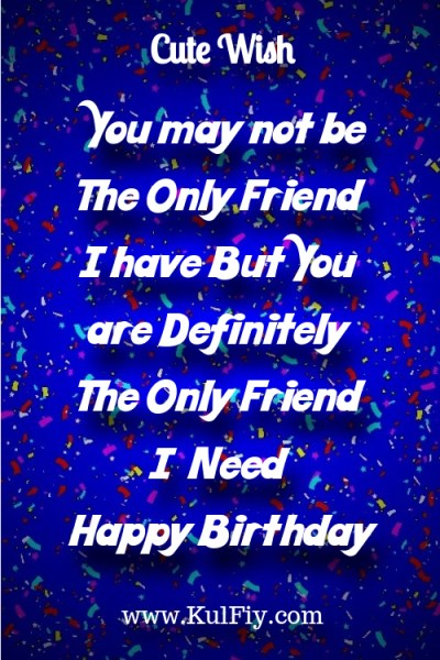 Cute Birthday Wishes for Best Friends