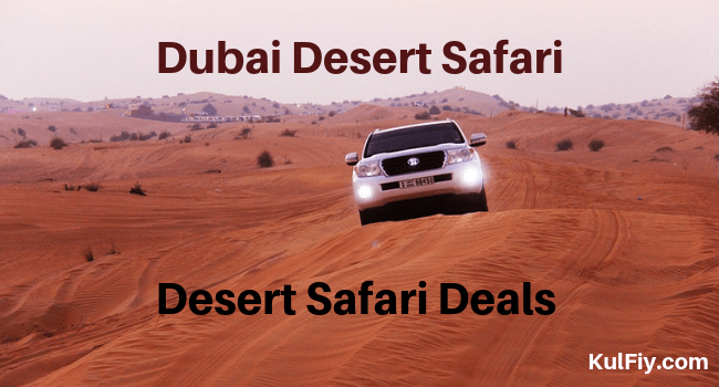 Dubai Desert Safari, Desert Safari Deals