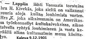 Näin sanomalehti Kaleva uutisoi Kivekkään kultamaiden valloituksesta joulukuussa 1901-