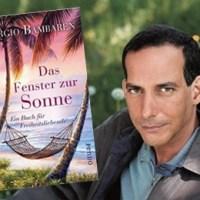 Rezension zu Sergio Bambarens »Das Fenster zur Sonne - Ein Buch für Freiheitsliebende«