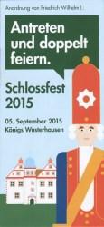Schlossfest-...Antreten und doppelt feiern!