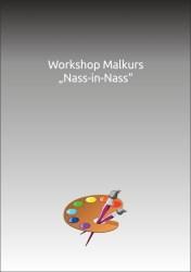 """Malkurs """"Nass-in-Nass"""""""