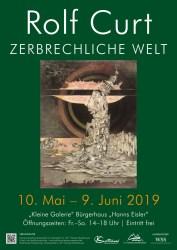 """Personalausstellung Rolf Curt """"Zerbrechliche Welt"""""""