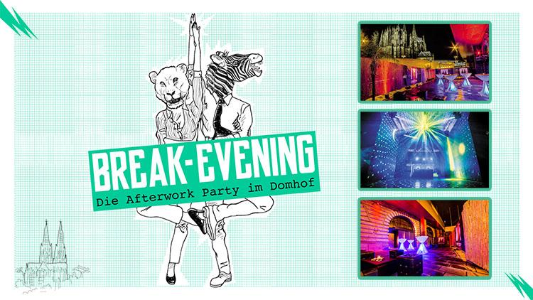 Break-Evening Afterwork Party Köln