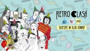 Retro Clash 80er/90er/2000er Silvesterparty Köln im Klub Domhof am 31.12.2017