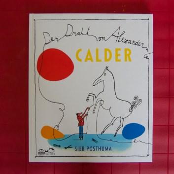 CALDER. Der Draht von Alexander