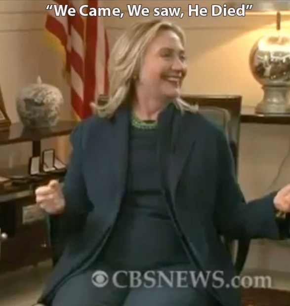 hillary-clinton-we-came-we-saw-he-died