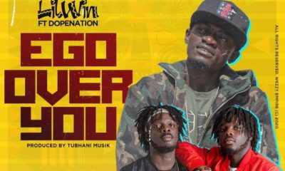 Lil Win – Ego Over You feat. DopeNation (Prod. by Tubhani Musik)