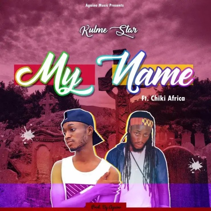 Download: Kulme Star – My Name Ft. Chiki Africa ( Mixed By Againo)