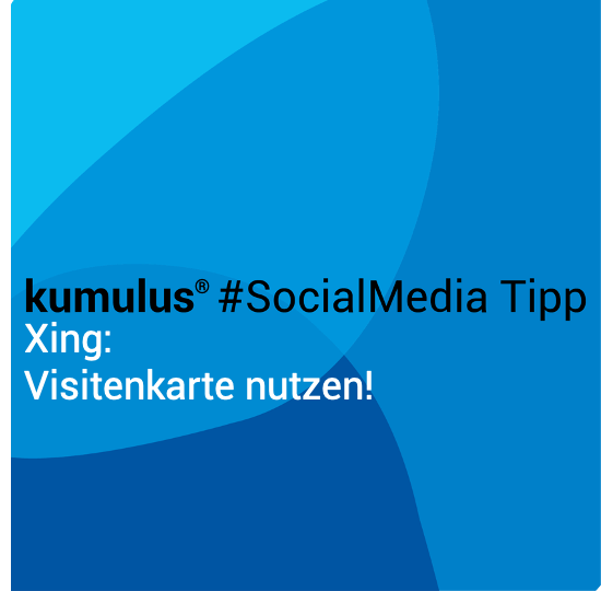 Die Xing Visitenkarte - kumulus Social-Media-Tipp