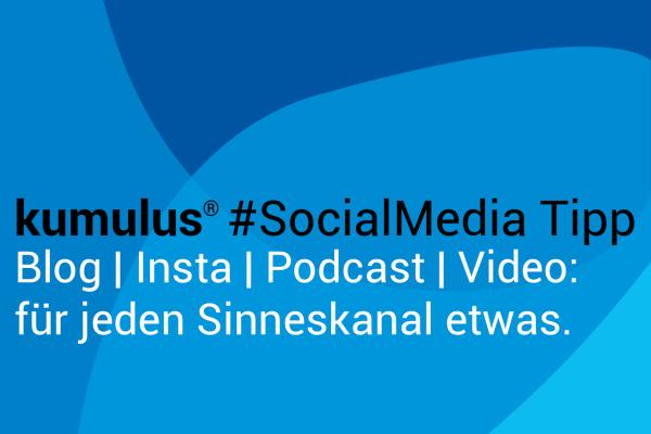 Auf welchem Sinneskanal sprechen Sie Ihren Kunden an? – kumulus Social Media Tipp