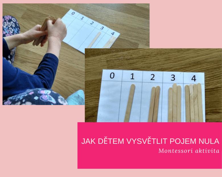 Jak vysvětlit nula podle Montessori?