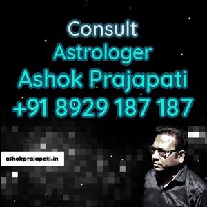 Consult Astrologer Ashok Prajapati