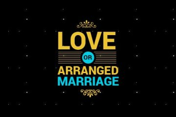 Love or Arrranged marrriage