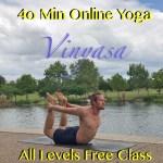 All Levels 40 min Vinyasa Yoga Class – Free Online Yoga Class