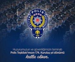 Türk Polis Teşkilatının 174. Kuruluş Yıl Dönümü Kutlu Olsun
