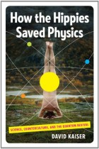 How the Hippies Saved Physics book cover