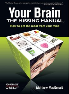 Your Brain: The Missing Manual book cover