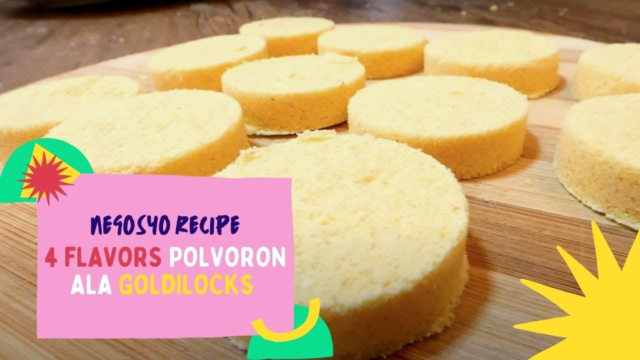 4 FLAVORS POLVORON ala GOLDILOCKS with COMPLETE COSTING | NEGOSYO RECIPE