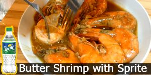 How to Cook Butter Shrimp with Sprite