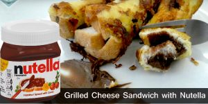 How to Cook Grilled Cheese Sandwich with Nutella