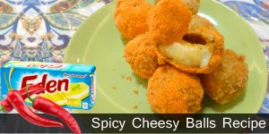 How to Make Spicy Cheesy Balls Recipe