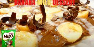 Banana Milo Dessert