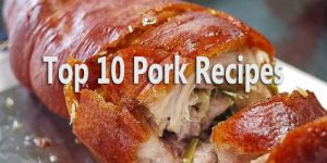 Top 10 Pork Recipes