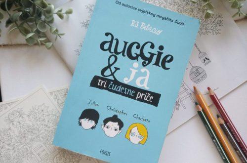 Auggie i ja tri čudesne priče R.J.Palacio naslovnica
