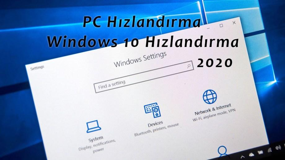 Windows 10 hızlandırma Pc hızlandırma Roket