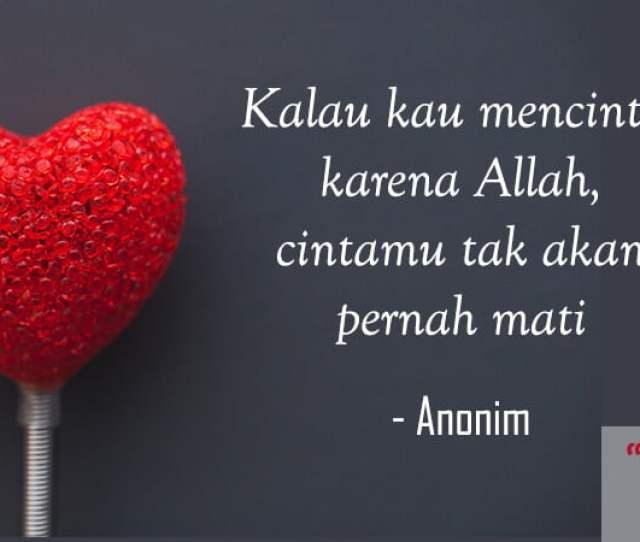 Kata Kata Cinta Romantis Islami 75