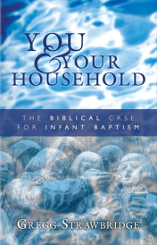 Infant Baptism - You and Your Household_smfront