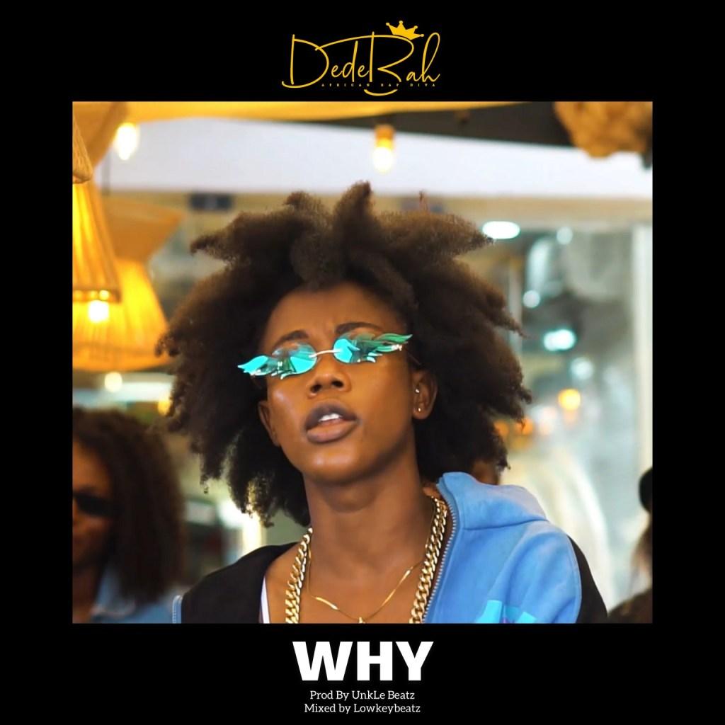 Dedebah - Why (Medikal Target Cover)