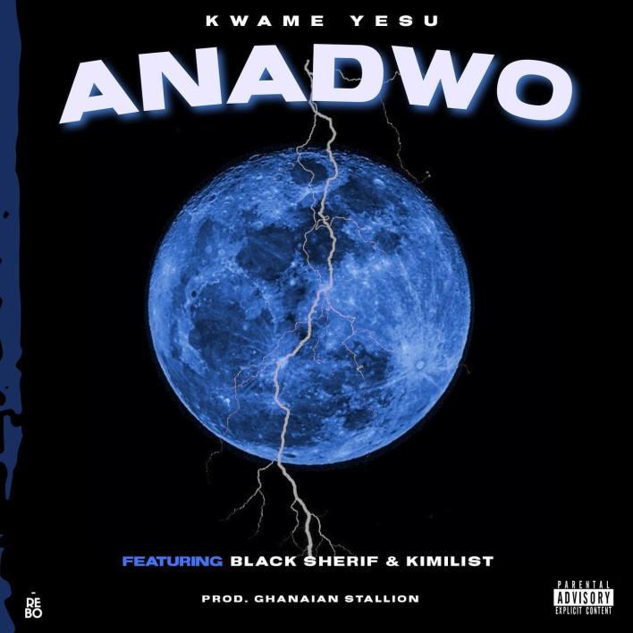 Kwame Yesu - Anadwo