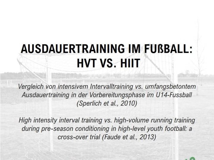 Ausdauertraining im Fußball: HVT vs. HIIT