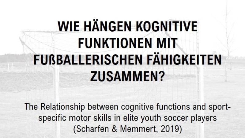 Wie hängen kognitive Funktionen mit fußballerischen Fähigkeiten zusammen?