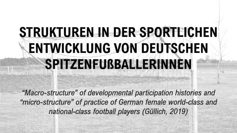 Strukturen in der sportlichen Entwicklung von deutschen Spitzenfußballerinnen