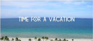 Time-for-a-Vacation-About-Pretty-Blog