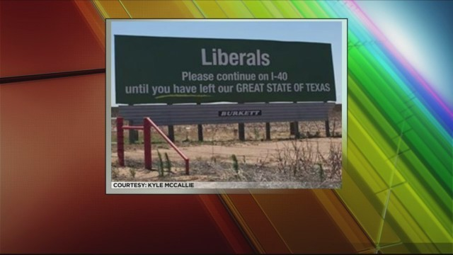 Billboard Near Vega Telling 'Liberals' to Leave Texas to be Replaced